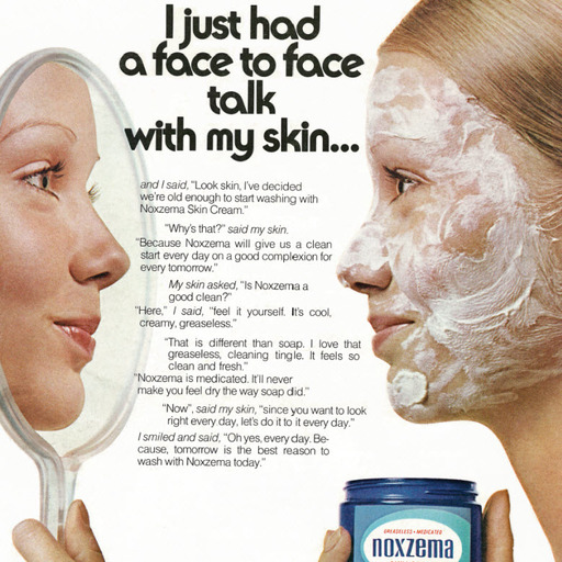 """Cover Photo: 1972 Ad, Noxzema Skin Cream, """"Face to Face Talk with My Skin""""/flickr"""