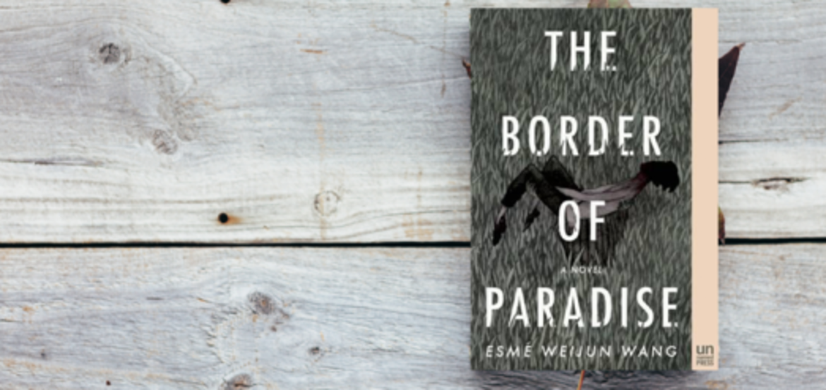 "Cover Photo: Identity, Loneliness and Incommunicability in Esmé Weijun Wang's ""The Border of Paradise"" by Amanda Rosso"