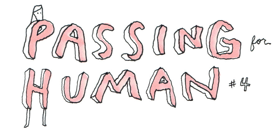 Cover Photo: Passing for Human #4: The Rock by Liana Finck